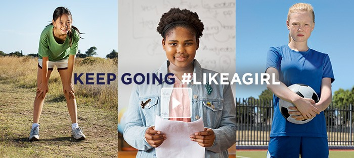 Keep Going #LikeAGirl